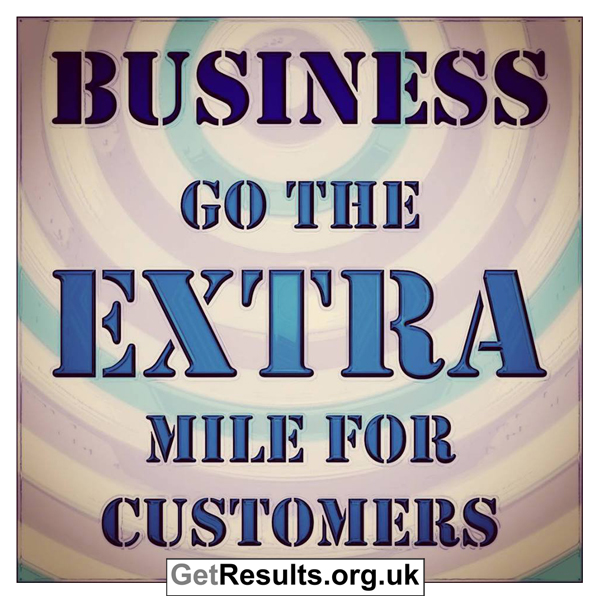 Get Results: go the extra mile