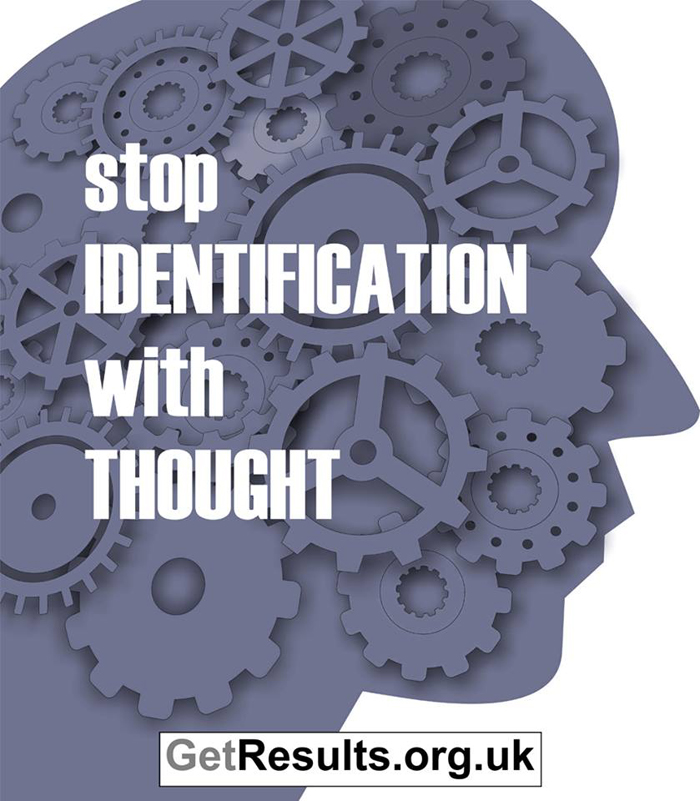 Get Results: stop identification with thought