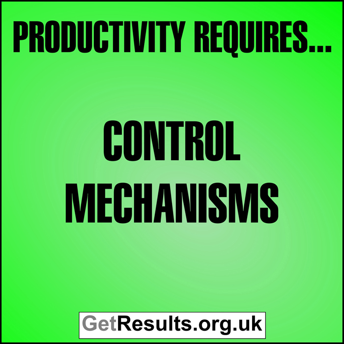 Get Results: Productivity requires control mechanisms