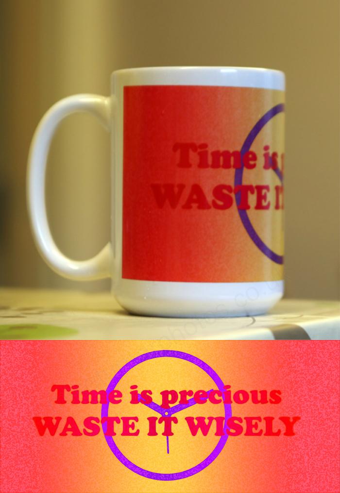 Get Results: 15 oz mug time is precious