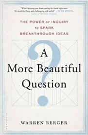 Get Results: A more beautiful question