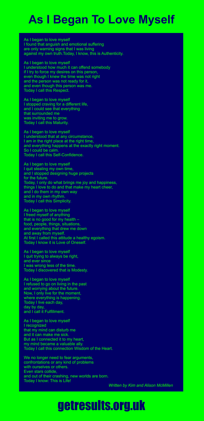 Get Results: As I Began To Love Myself poem