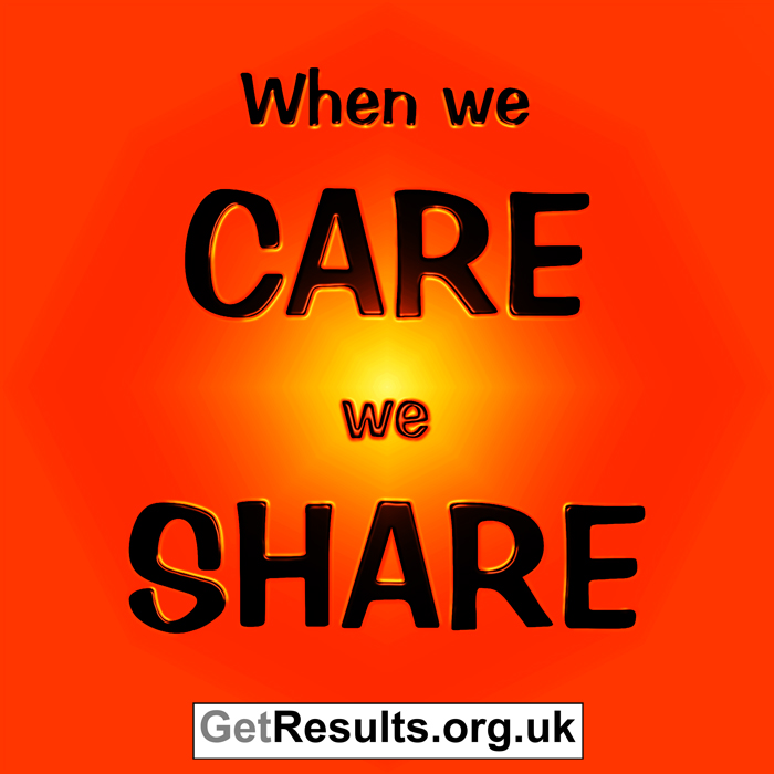 Get Results: when we care we share